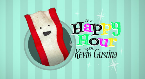 The Happy Hour with Kevin Gustina